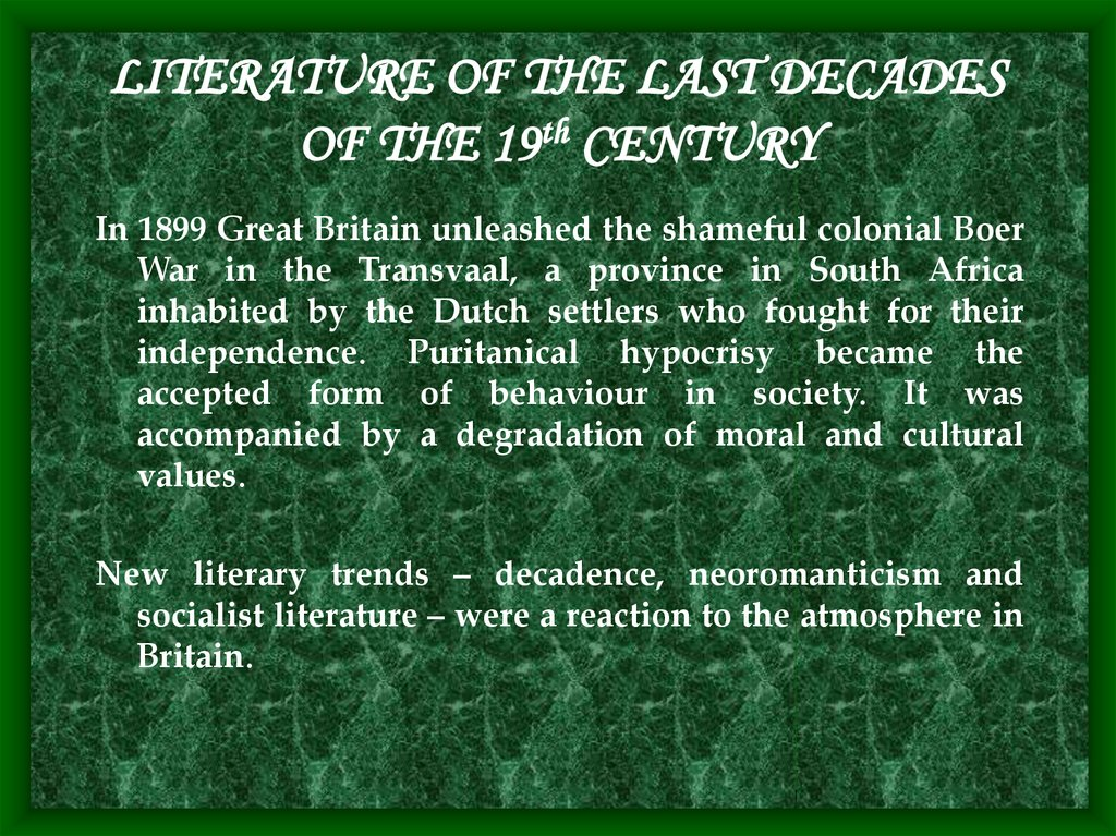 LITERATURE OF THE LAST DECADES OF THE 19th CENTURY