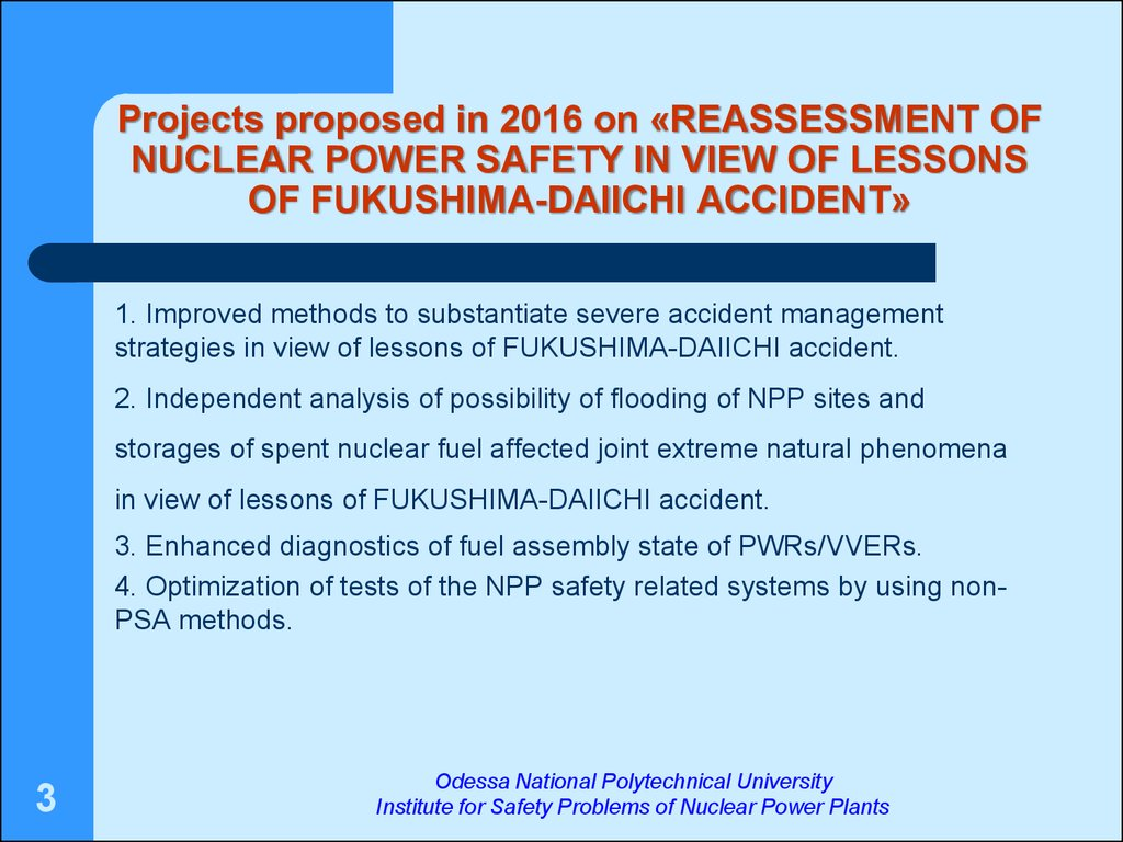 Projects proposed in 2016 on «reassessment of nuclear power safety in view of lessons of fukushima-daiichi accident»