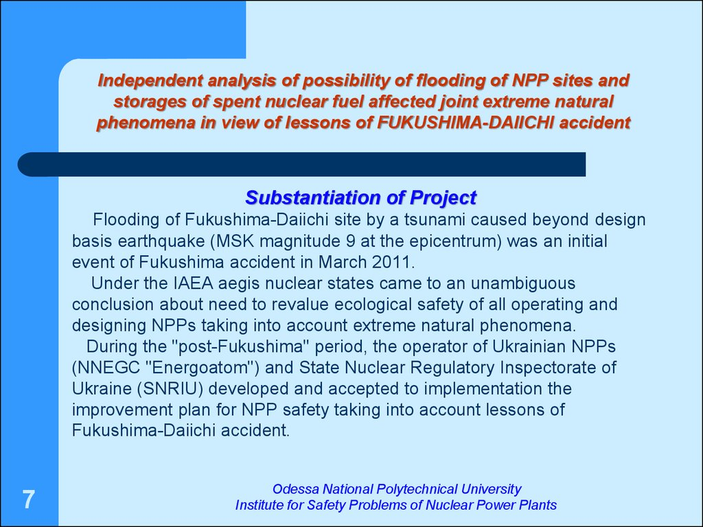Independent analysis of possibility of flooding of npp sites and storages of spent nuclear fuel affected joint extreme natural phenomena in view of lessons of fukushima-daiichi accident