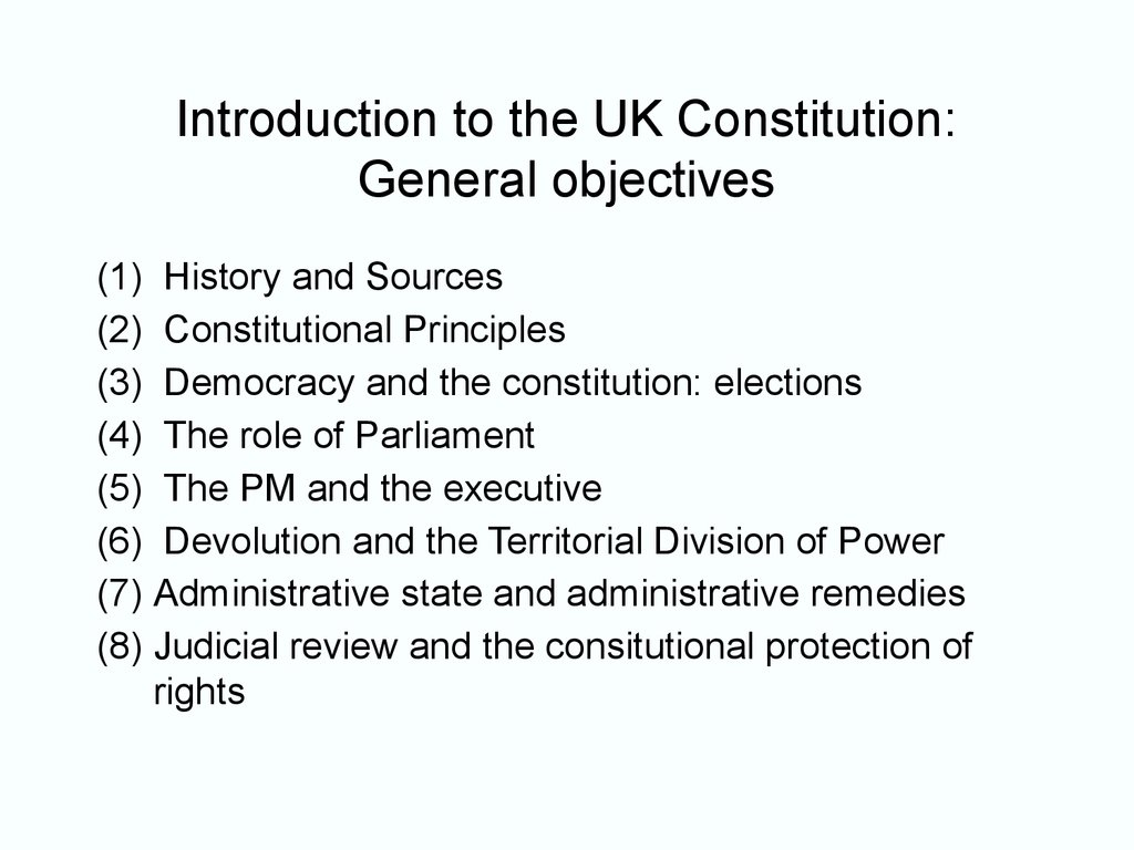Introduction to the UK Constitution: General objectives