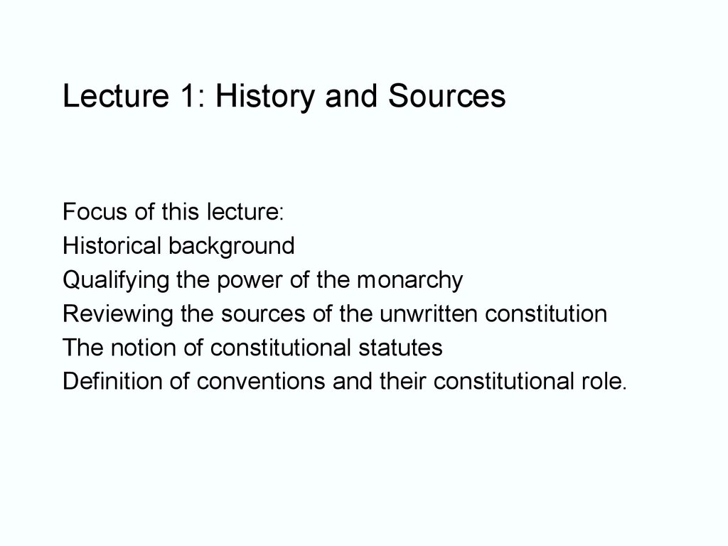 Lecture 1: History and Sources
