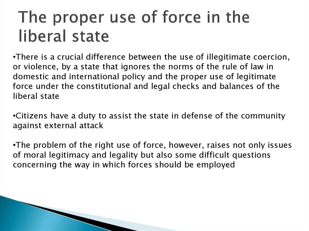 The proper use of force in the liberal state