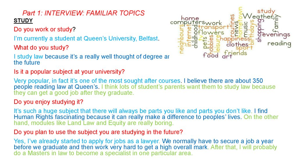 Part 1: INTERVIEW: FAMILIAR TOPICS
