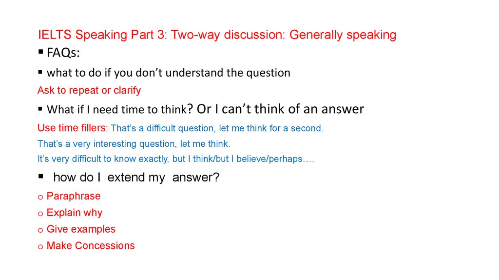 IELTS Speaking Part 3: Two-way discussion: Generally speaking