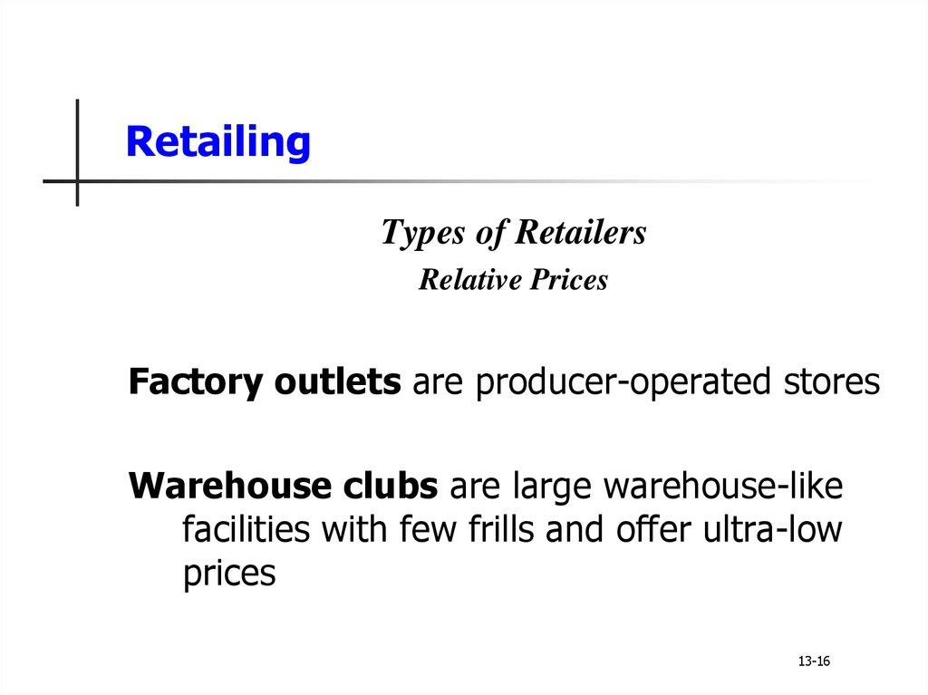 Principles of Marketing  Retailing and Wholesaling - online