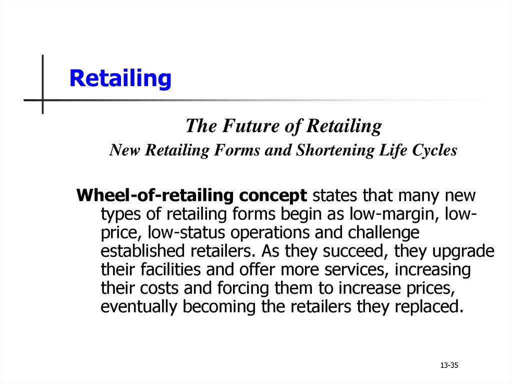 a comprehensive analysis of amazoncouk as the wheel of retailing Michael r solomon, phd,joined the haub school of business at saint joseph's university in philadelphia as professor of marketing in 2006, where he also serves as director of the center for consumer research.