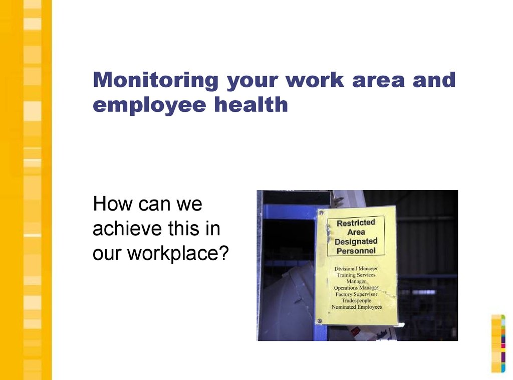 a comparison of electronic monitoring versus health concerns in the workplaces 5 noise sources professor samir ny gerges gustav a sehrndt and wolfgang parthey  noise is therefore a common occupational hazard in a large number of workplaces such as the iron and steel industry, foundries, saw mills, textile mills, airports and aircraft maintenance shops,  for the purpose of comparison: the doubling.