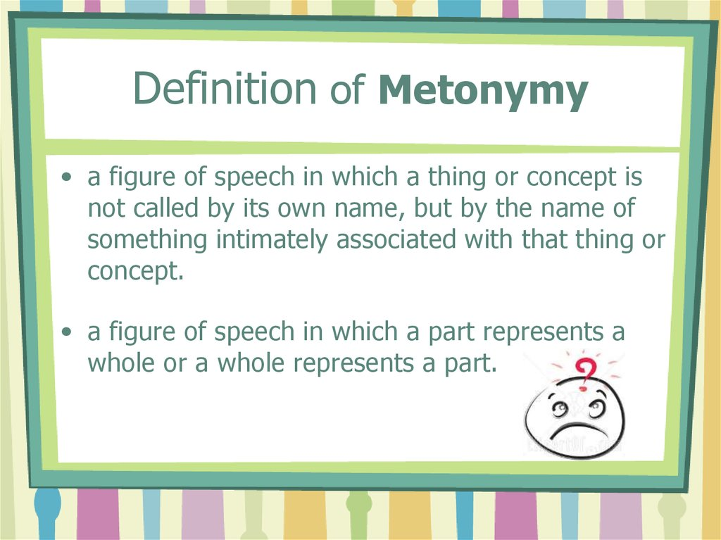 Definition of Metonymy