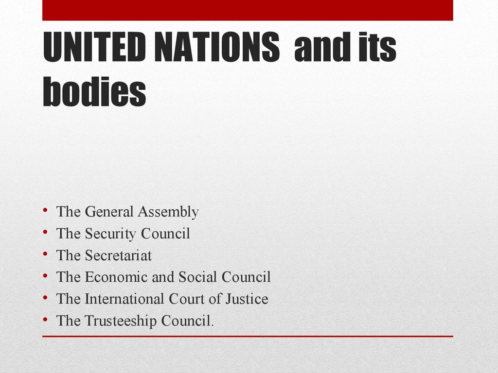 UNITED NATIONS and its bodies