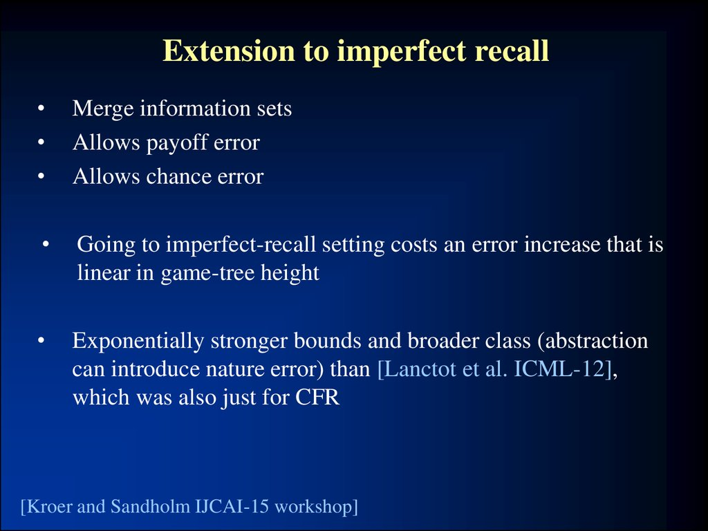 Extension to imperfect recall