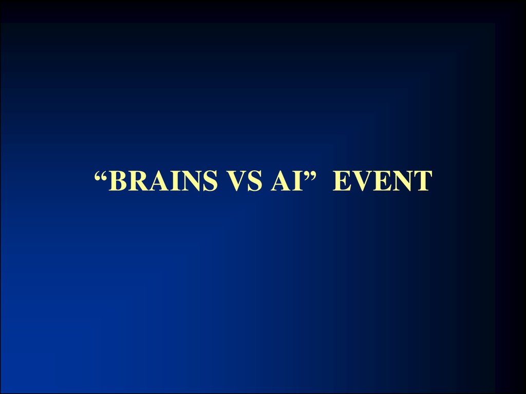 """Brains vs AI"" event"