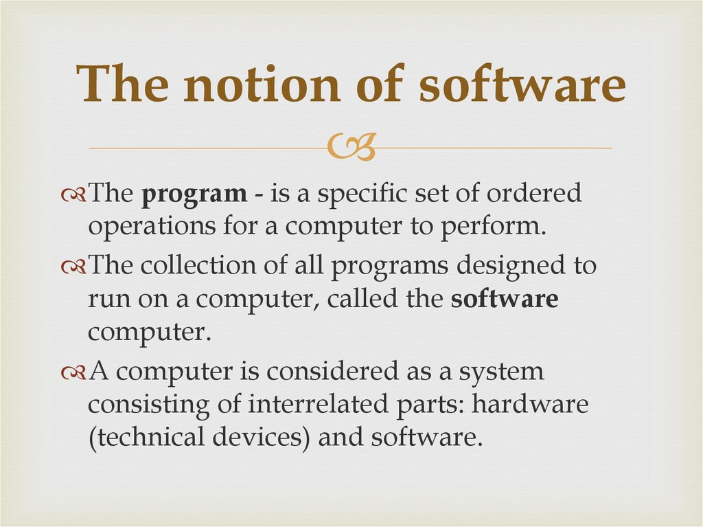 The notion of software