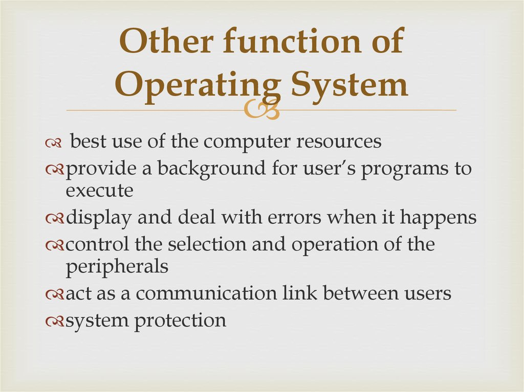 Other function of Operating System