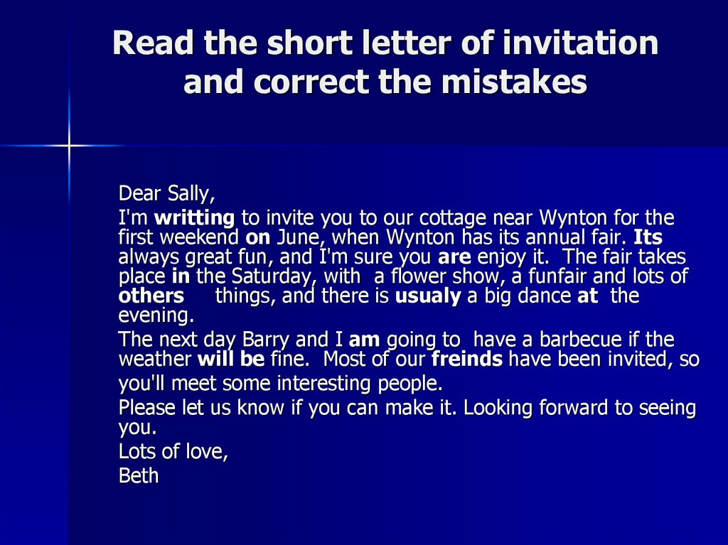 Read the short letter of invitation and correct the mistakes
