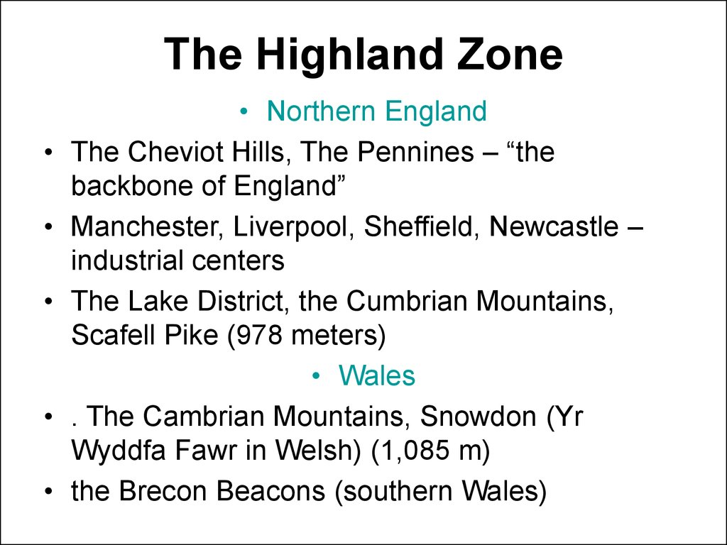 The Highland Zone