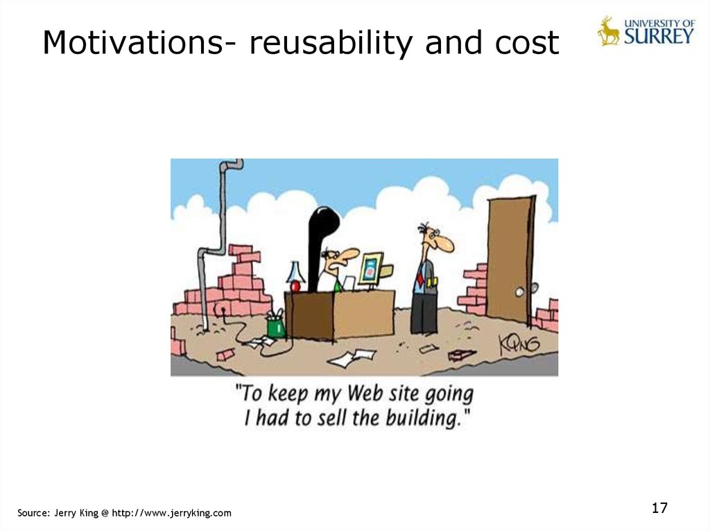 Motivations- reusability and cost