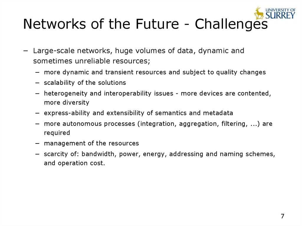 Networks of the Future - Challenges
