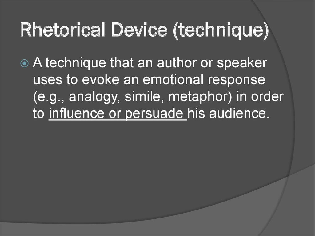 Rhetorical Device (technique)
