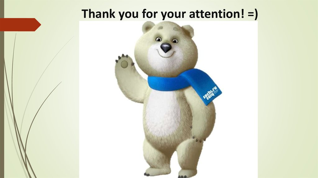 Thank you for your attention! =)