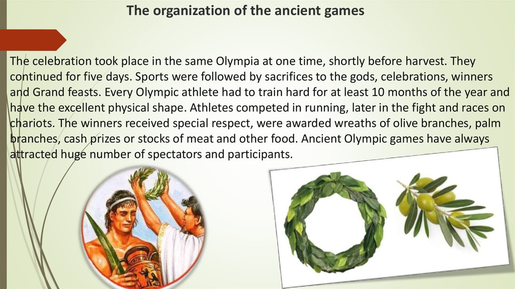 The organization of the ancient games