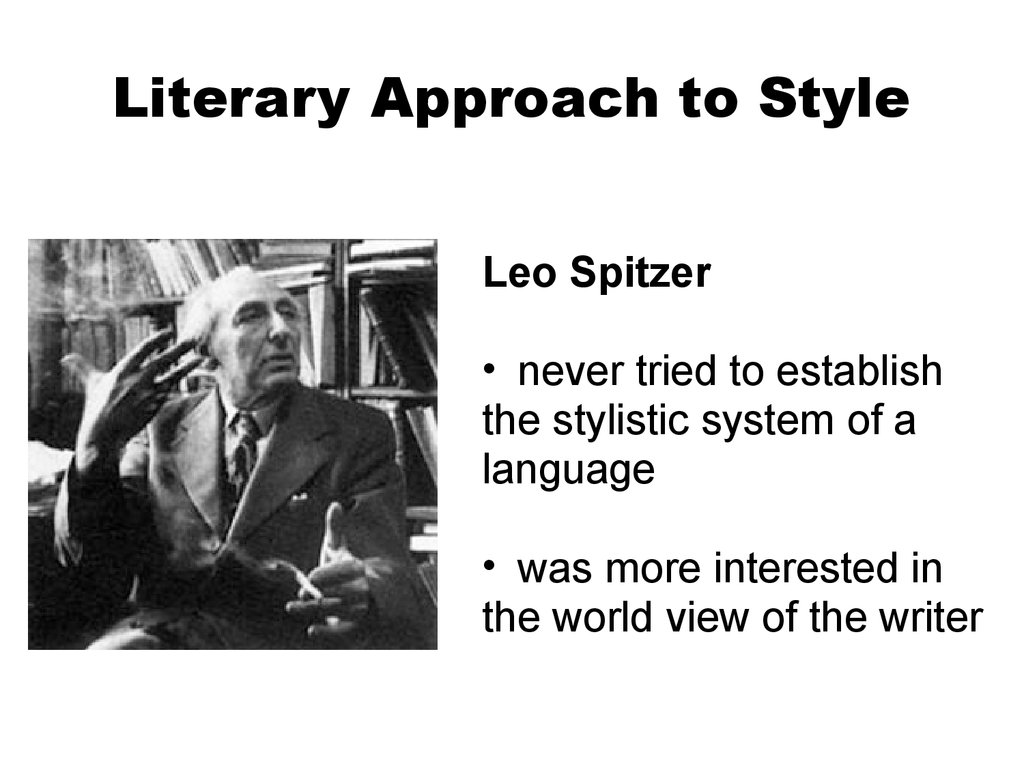 Literary Approach to Style