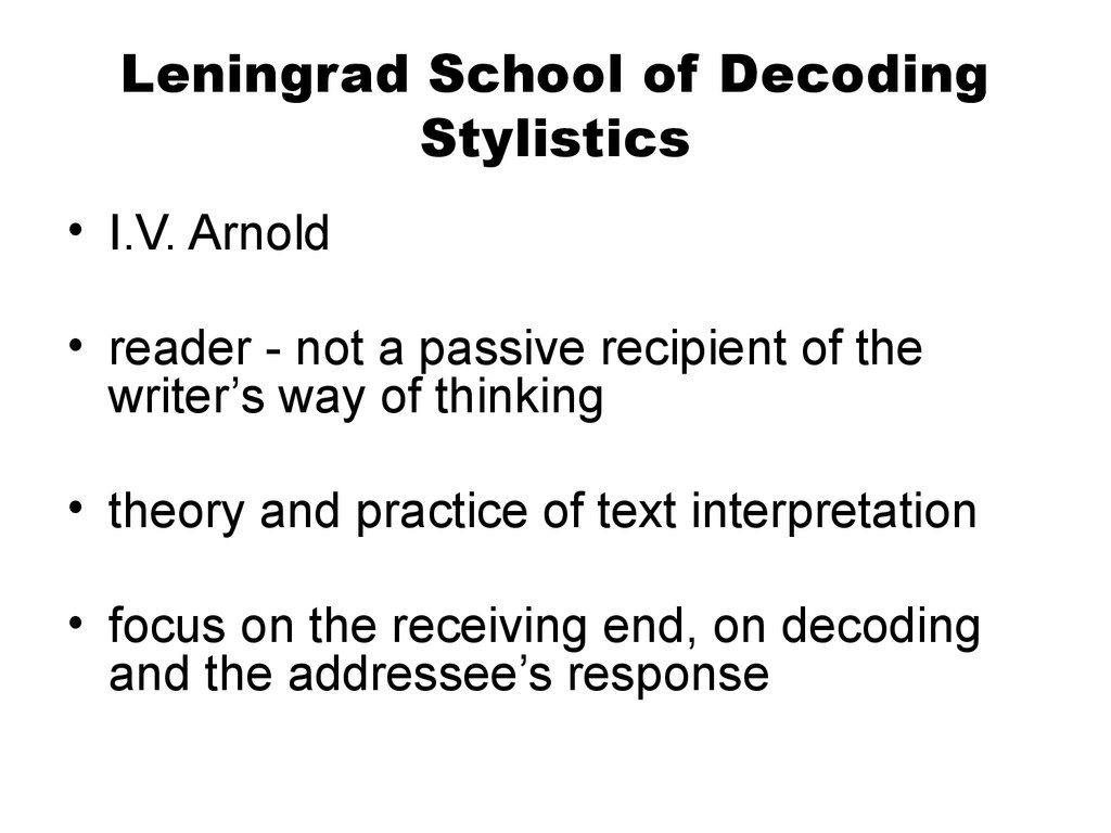 Leningrad School of Decoding Stylistics