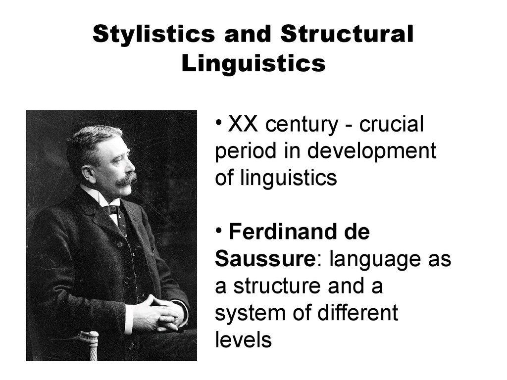 Stylistics and Structural Linguistics