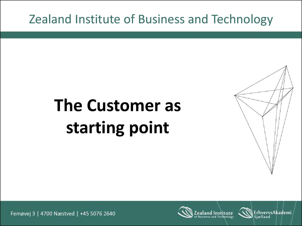 The Customer as starting point