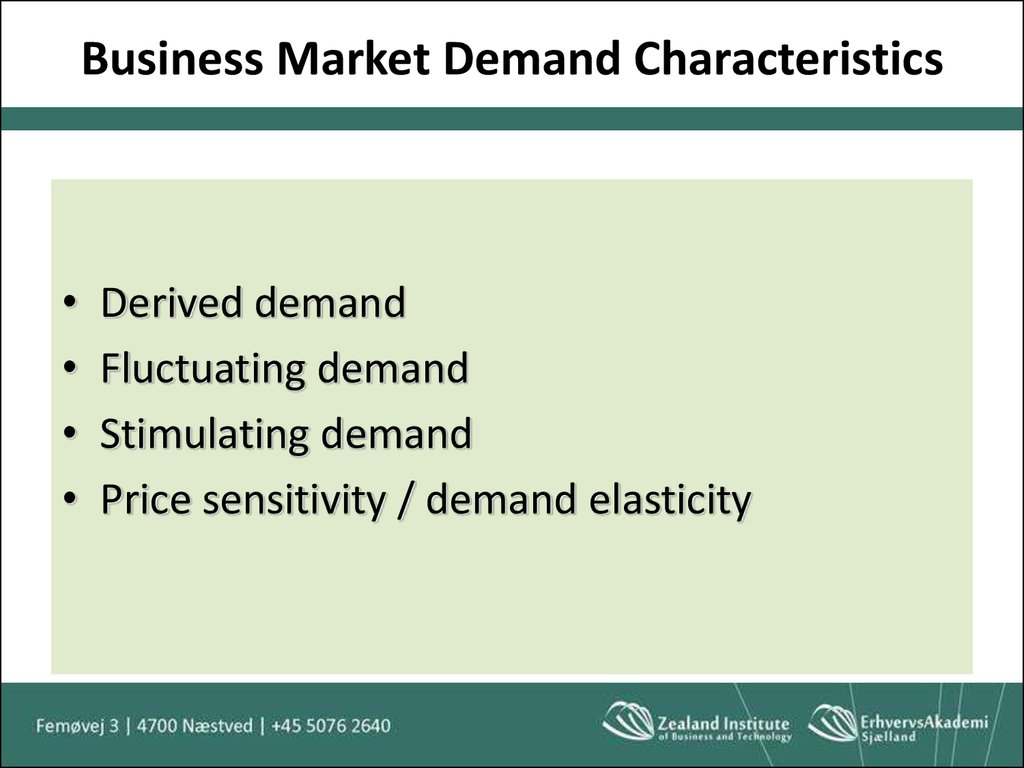 Business Market Demand Characteristics