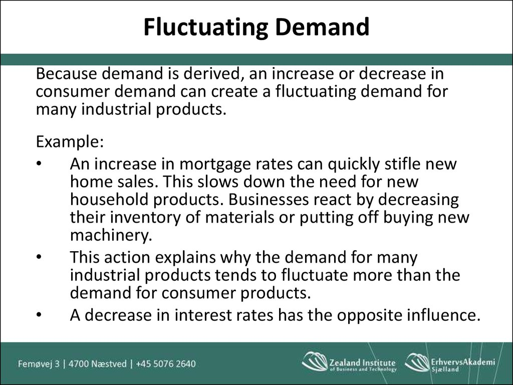 Fluctuating Demand