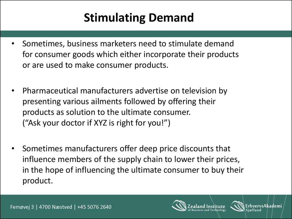 Stimulating Demand