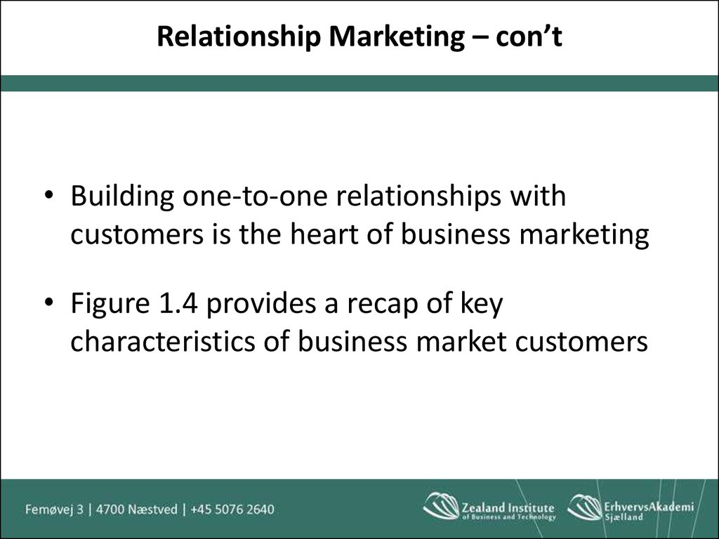 Relationship Marketing – con't