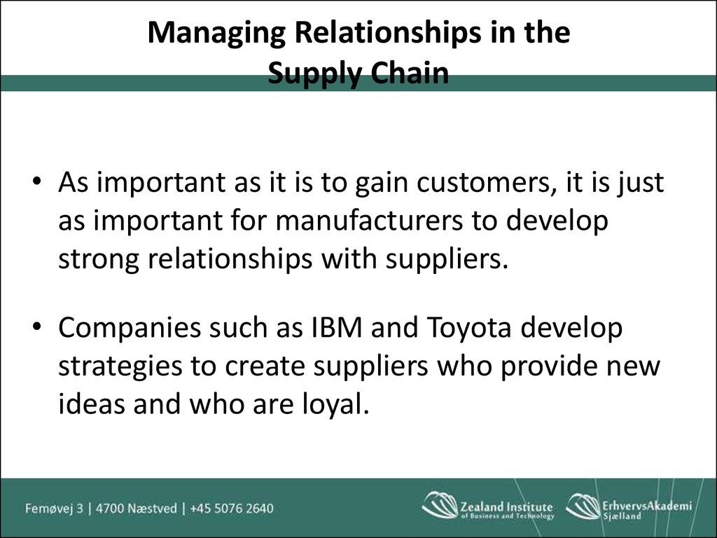 Managing Relationships in the Supply Chain