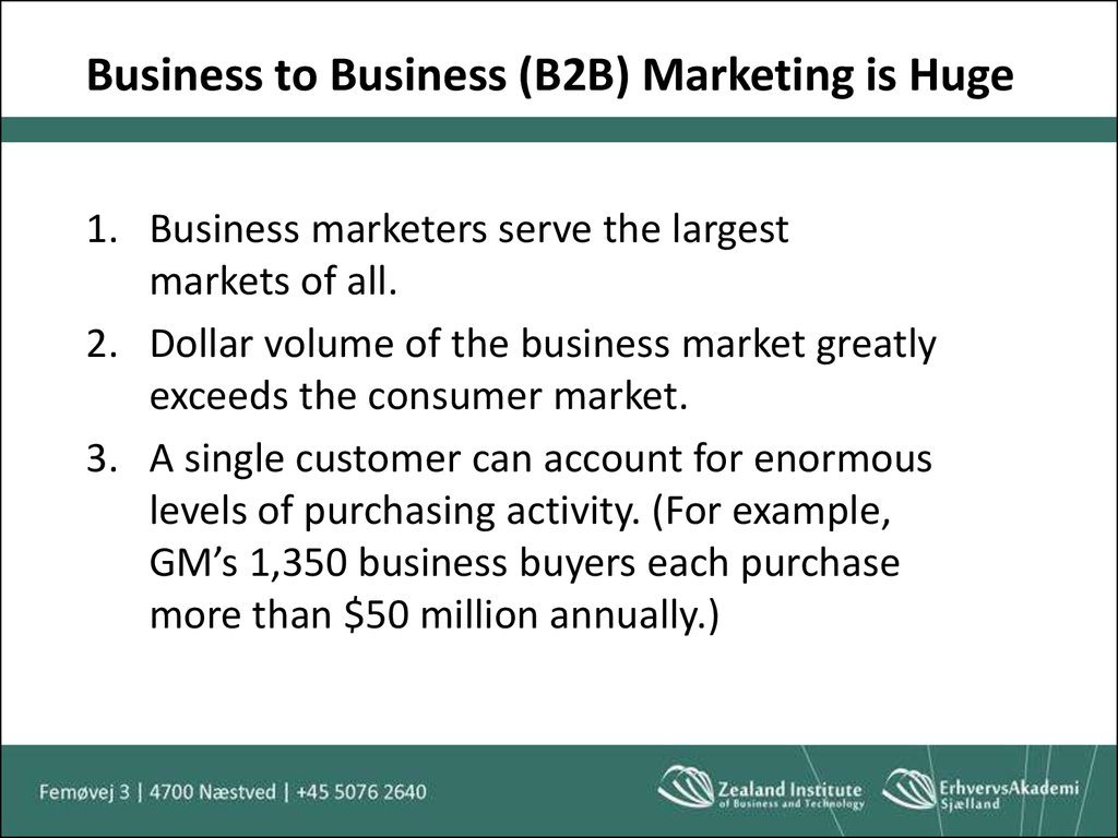 Business to Business (B2B) Marketing is Huge
