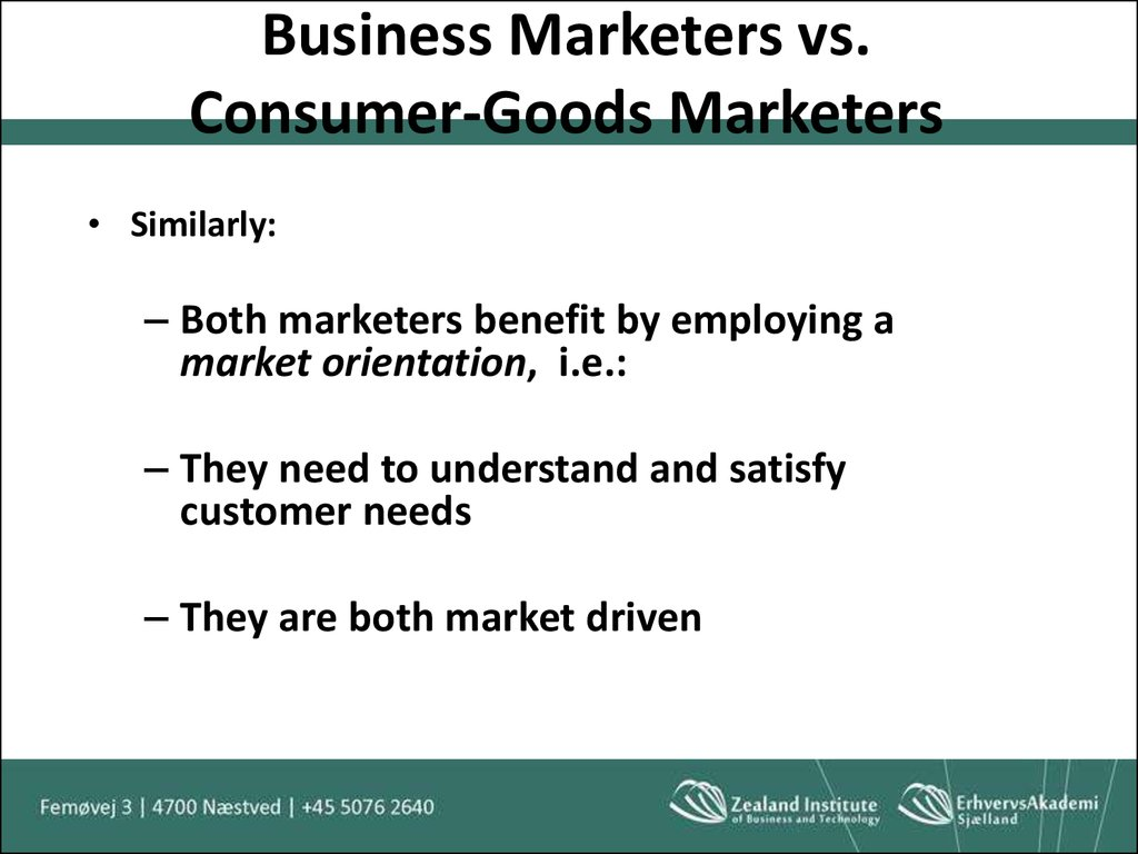 Business Marketers vs. Consumer-Goods Marketers