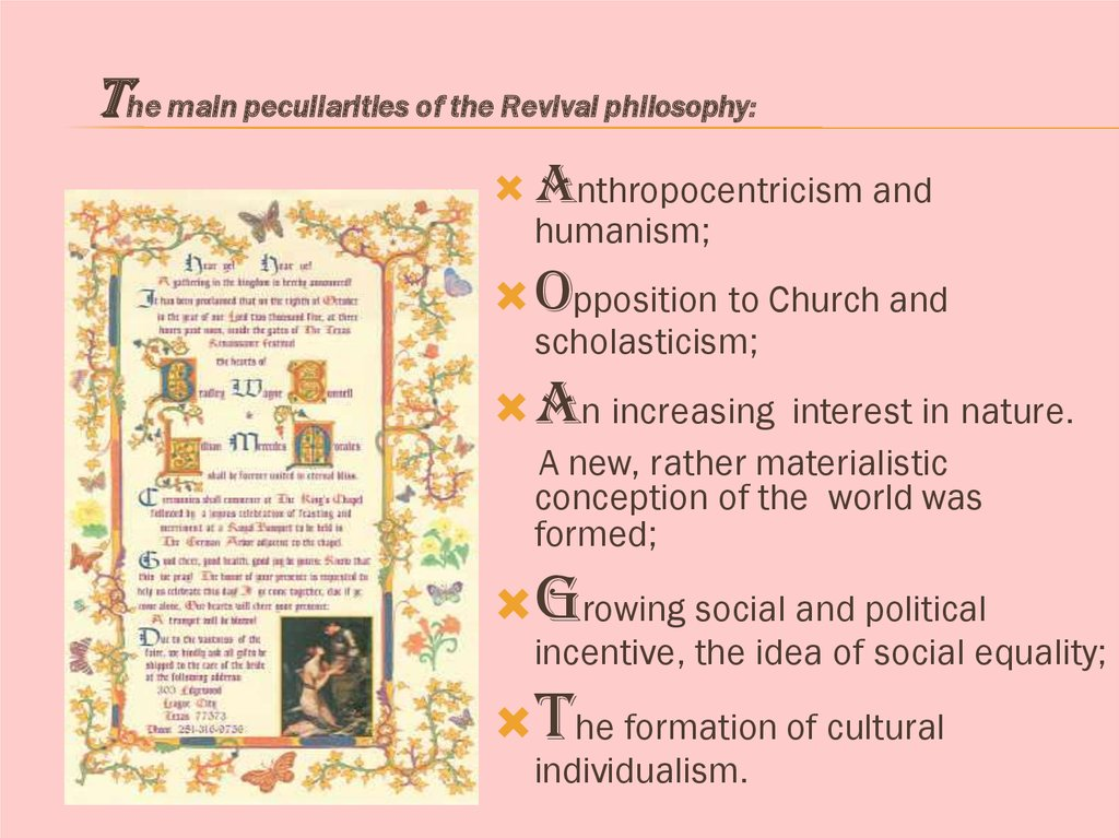 The main peculiarities of the Revival philosophy: