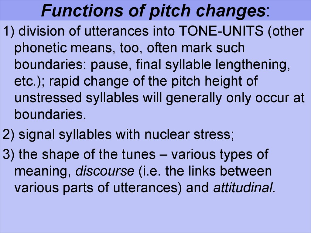 Functions of pitch changes:
