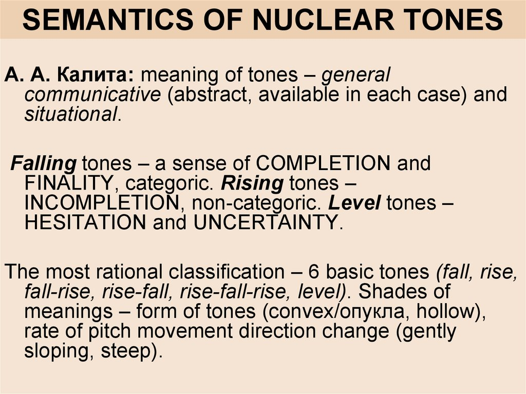 SEMANTICS OF NUCLEAR TONES