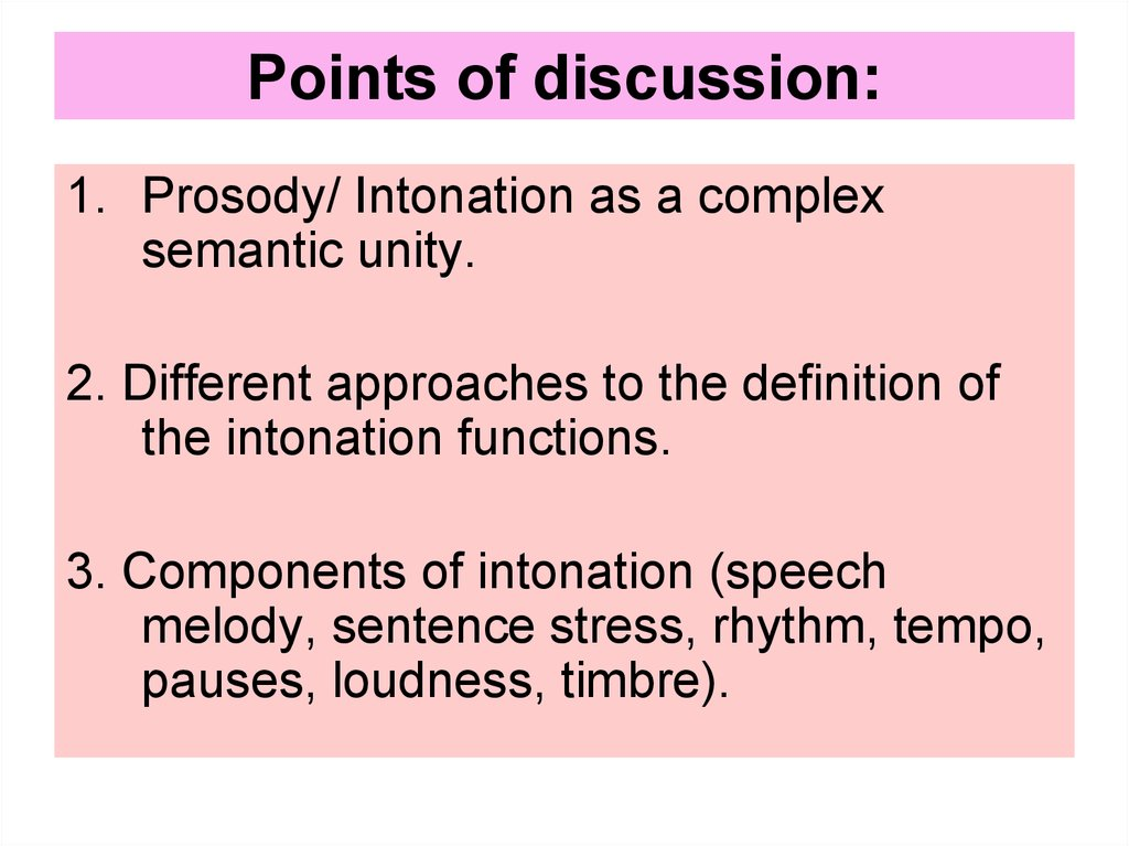 Points of discussion: