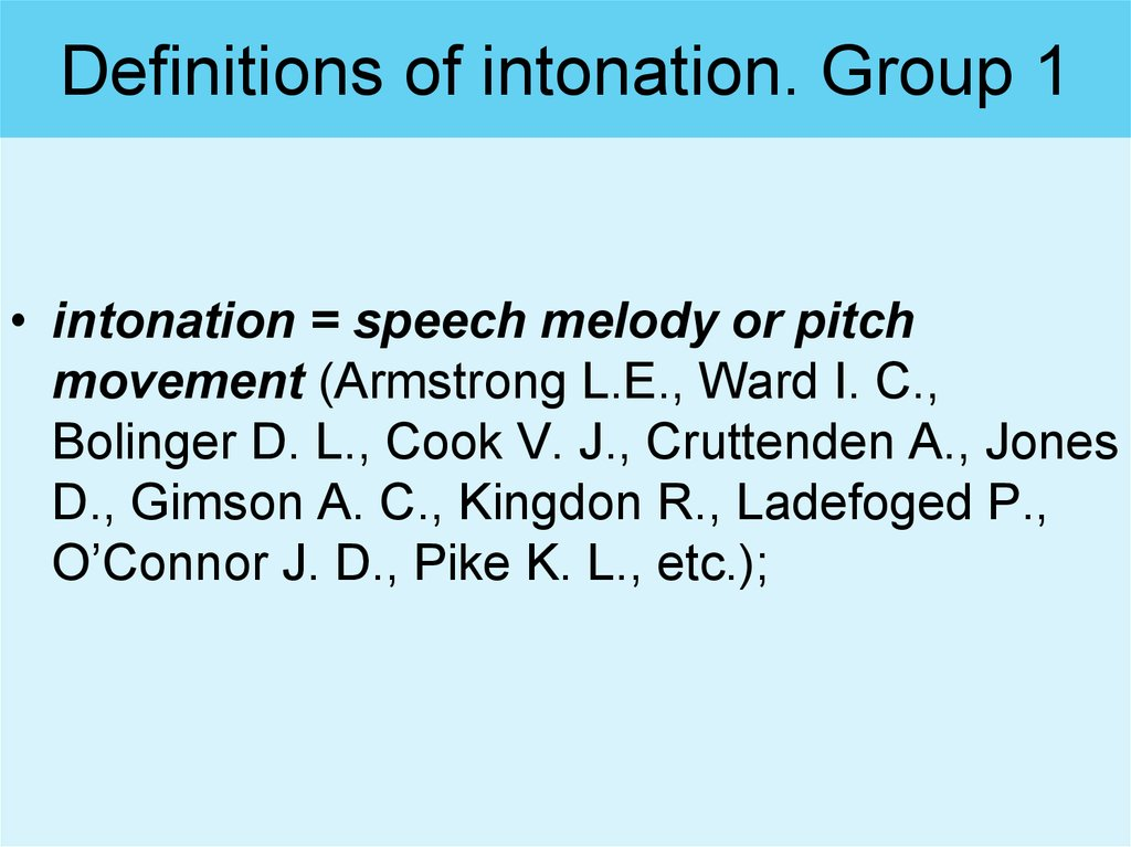 Definitions of intonation. Group 1