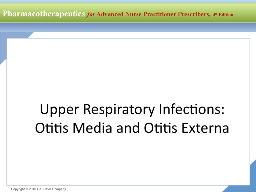 Upper Respiratory Infections: Otitis Media and Otitis Externa