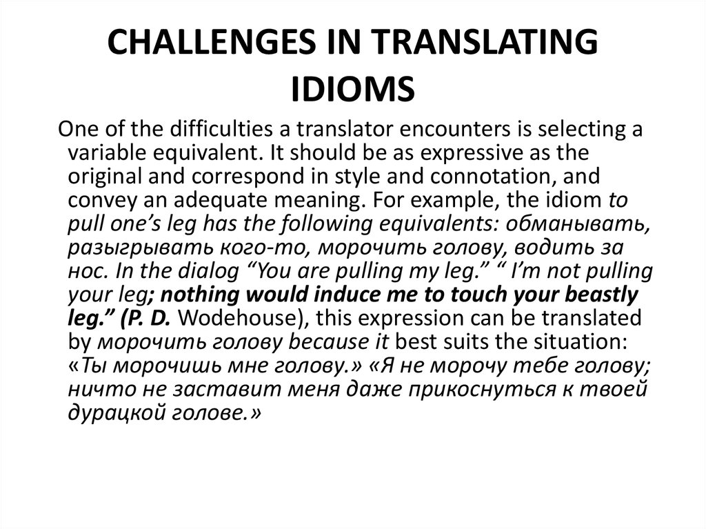 CHALLENGES IN TRANSLATING IDIOMS