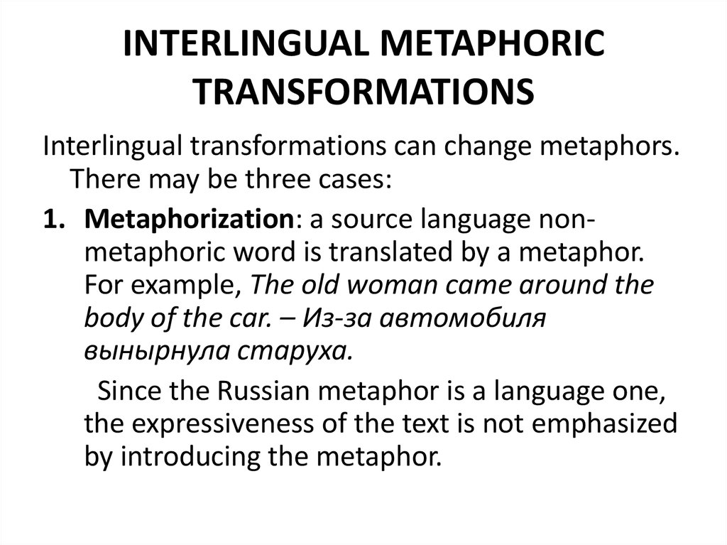 INTERLINGUAL METAPHORIC TRANSFORMATIONS