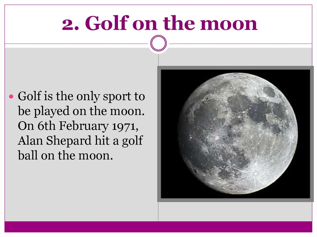 2. Golf on the moon
