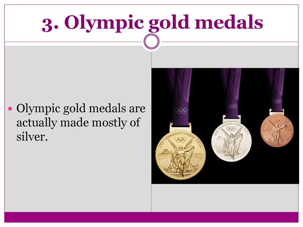 3. Olympic gold medals