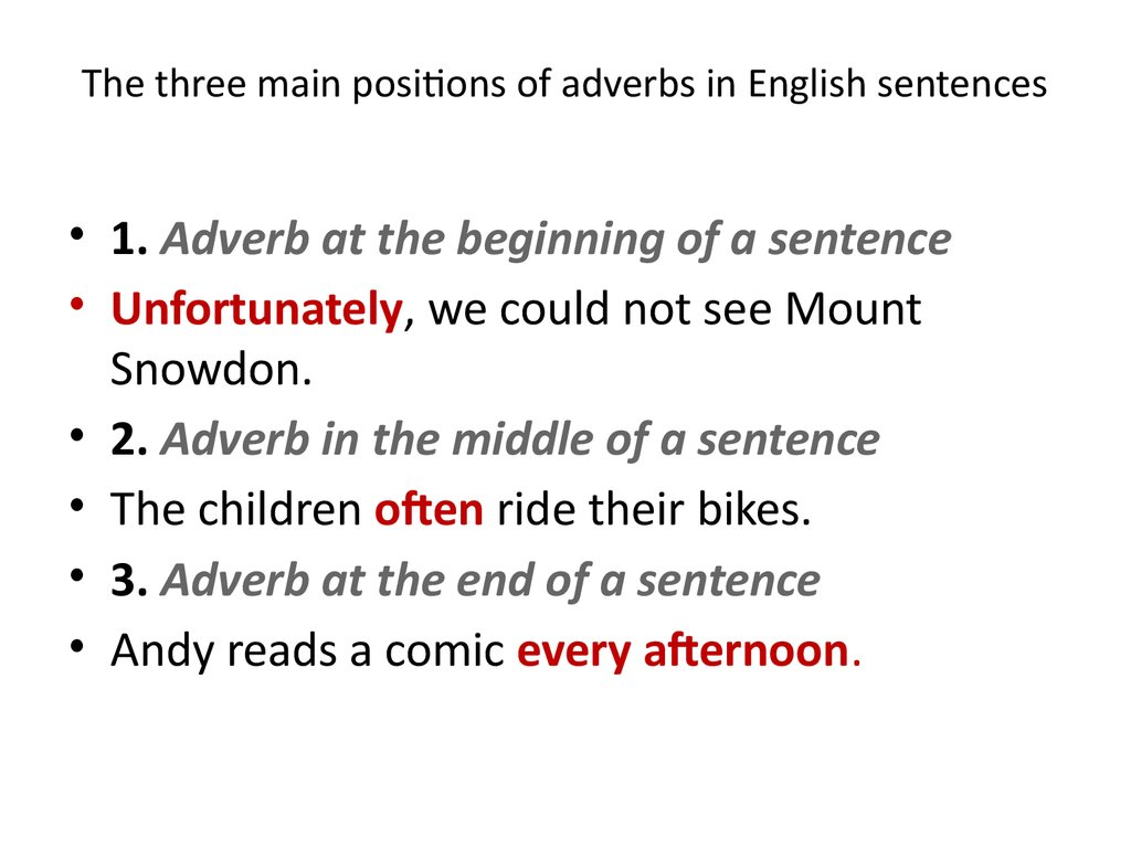 The three main positions of adverbs in English sentences