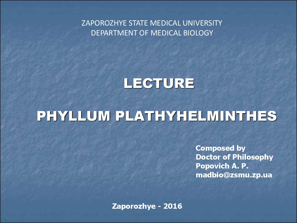 LECTURE PHYLLUM PLATHYHELMINTHES