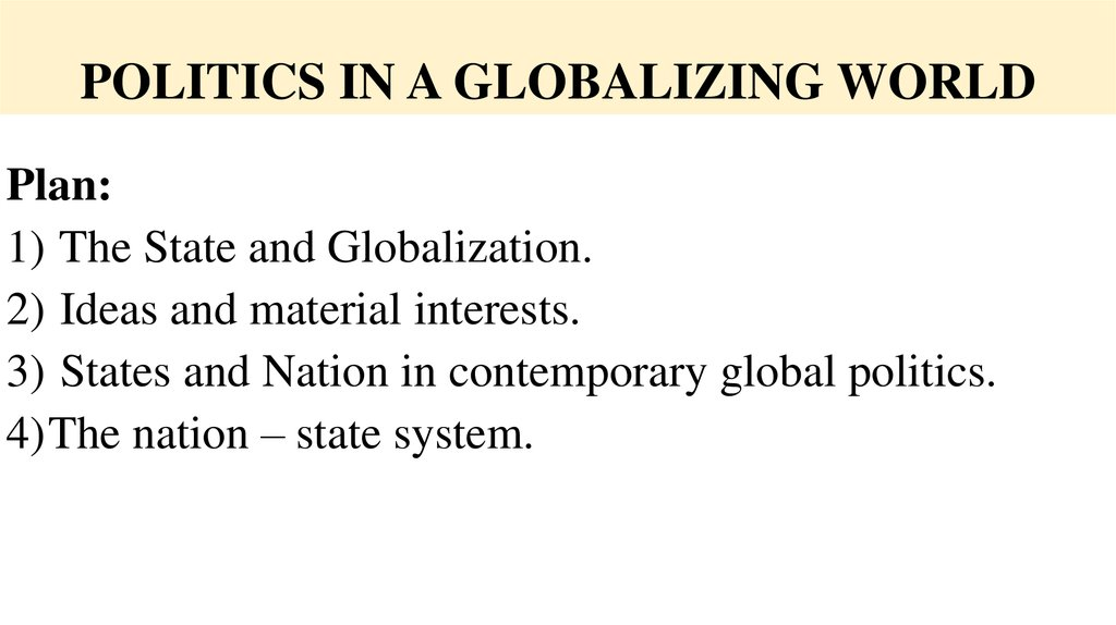 POLITICS IN A GLOBALIZING WORLD