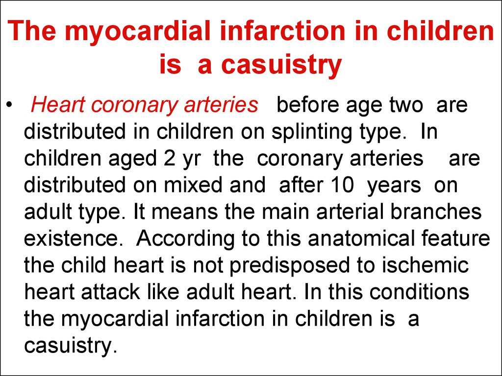 The myocardial infarction in children is a casuistry