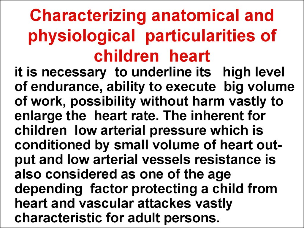 Characterizing anatomical and physiological particularities of children heart